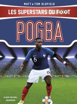 POGBA  -  LES SUPERSTARS DU FOOT